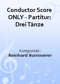 Conductor Score ONLY - Partitur: Drei Tänze