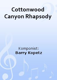 Cottonwood Canyon Rhapsody
