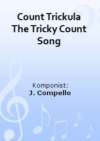 Count Trickula The Tricky Count Song