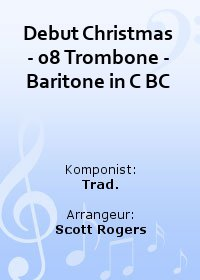Debut Christmas - 08 Trombone - Baritone in C BC