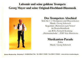 Des Trompeters Abschied / Musikanten-Parade