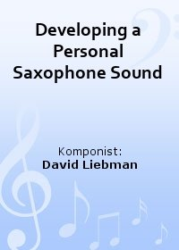 Developing a Personal Saxophone Sound