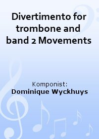 Divertimento for trombone and band 2 Movements