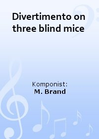 Divertimento on three blind mice