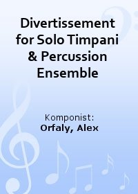 Divertissement for Solo Timpani & Percussion Ensemble