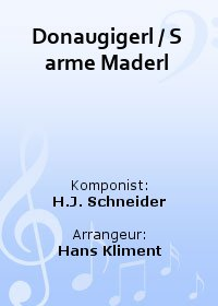 Donaugigerl / S arme Maderl