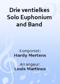 Drie ventielkes Solo Euphonium and Band