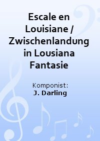 Escale en Louisiane / Zwischenlandung in Lousiana Fantasie