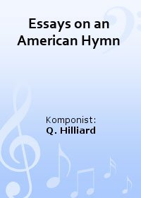 Essays on an American Hymn