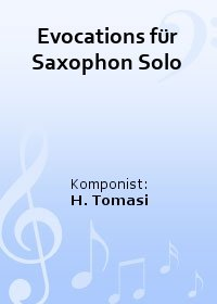 Evocations für Saxophon Solo