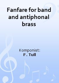 Fanfare for band and antiphonal brass