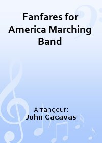 Fanfares for America Marching Band