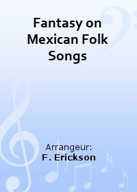 Fantasy on Mexican Folk Songs