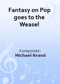 Fantasy on Pop goes to the Weasel