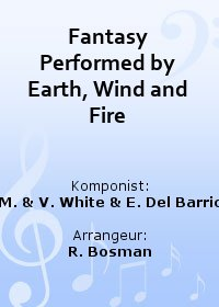 Fantasy Performed by Earth, Wind and Fire