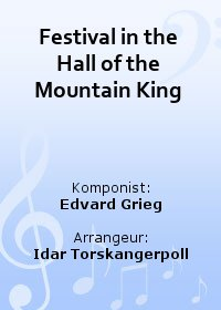 Festival in the Hall of the Mountain King