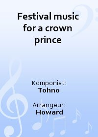 Festival music for a crown prince