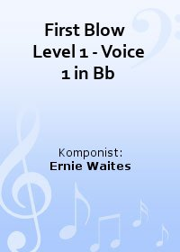 First Blow   Level 1 - Voice 1 in Bb