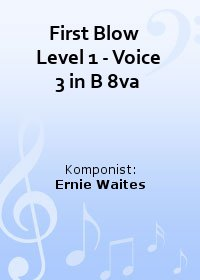 First Blow   Level 1 - Voice 3 in B 8va