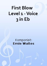 First Blow   Level 1 - Voice 3 in Eb