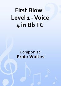 First Blow   Level 1 - Voice 4 in Bb TC