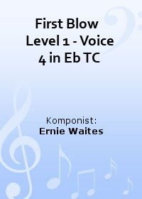 First Blow   Level 1 - Voice 4 in Eb TC
