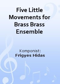 Five Little Movements for Brass Brass Ensemble