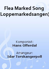 Flea Marked Song (Loppemarkedsangen)