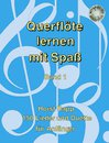 Querfl�te lernen mit Spa� (Band 1)