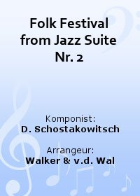 Folk Festival from Jazz Suite Nr. 2