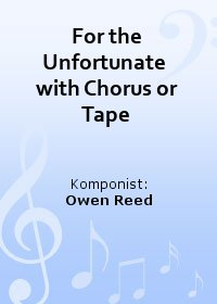 For the Unfortunate  with Chorus or Tape
