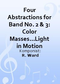 Four Abstractions for Band No. 2 & 3: Color Masses...Light in Motion