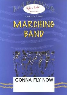 Gonna fly now - Marching Band