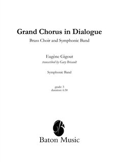 Grand Chorus in Dialogue Brass Choir and Symphonic Band