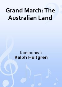 Grand March: The Australian Land
