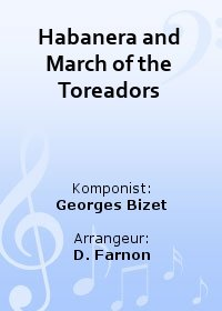 Habanera and March of the Toreadors