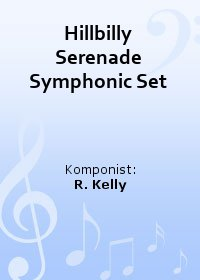 Hillbilly Serenade Symphonic Set