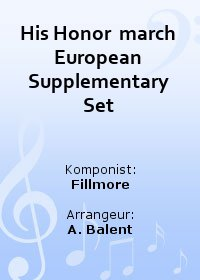 His Honor  march European Supplementary Set