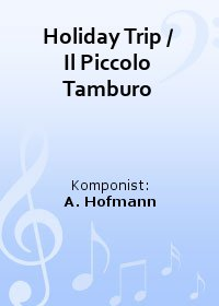 Holiday Trip / Il Piccolo Tamburo