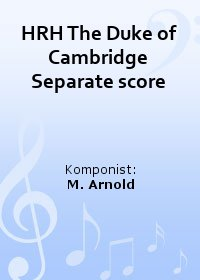 HRH The Duke of Cambridge Separate score