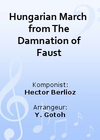 Hungarian March  from The Damnation of Faust