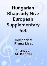 Hungarian Rhapsody Nr. 2 European Supplementary Set