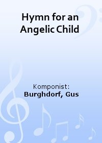 Hymn for an Angelic Child