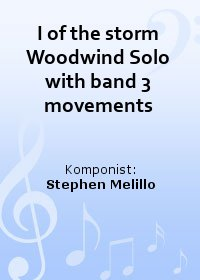 I of the storm Woodwind Solo with band 3 movements