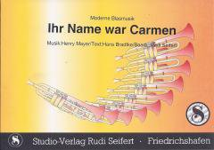 Ihr Name war Carmen
