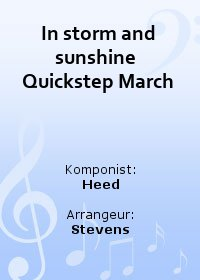 In storm and sunshine  Quickstep March