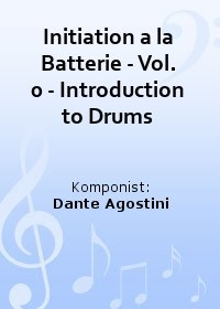 Initiation a la Batterie - Vol. 0 - Introduction to Drums
