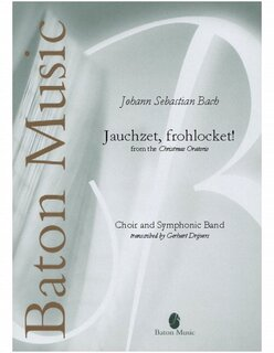 Jauchzet, frohlocket! (from the Christmas Oratorio)