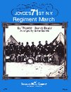 Joyces 71st New York Regiment March