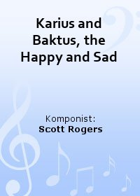 Karius and Baktus, the Happy and Sad